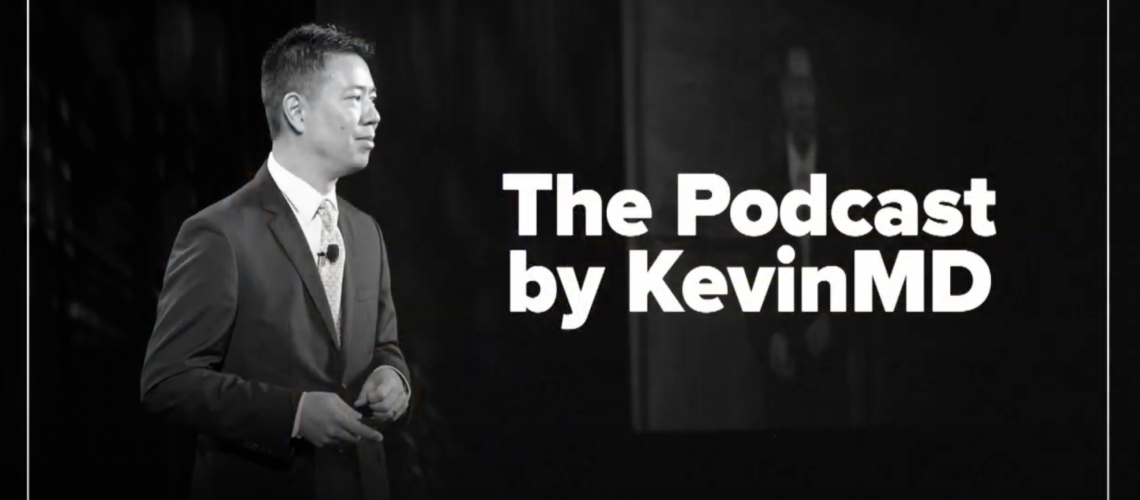 The KevinMD Podcast